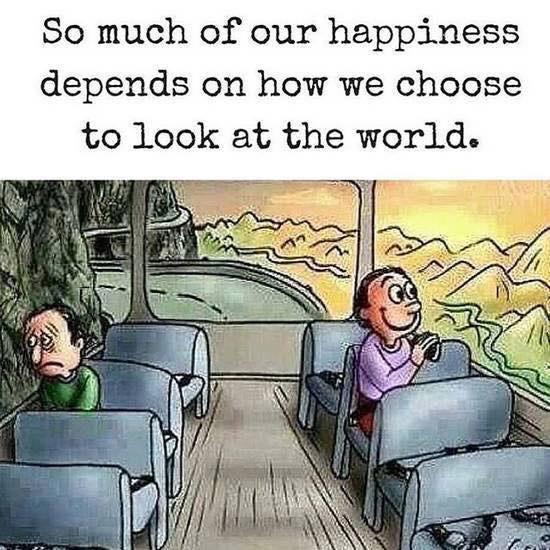 แล้วแต่มุมมองที่คุณจะเลือกมองโลกนั่นเอง