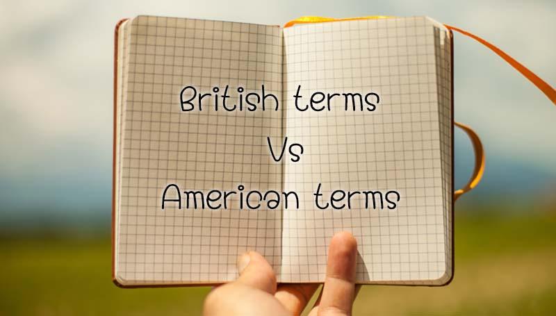 คำศัพท์ภาษาอังกฤษ ประเทศอังกฤษ ภาษาอังกฤษ อเมริกัน เรียนภาษาอังกฤษ