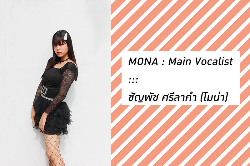 MONA : Main Vocalist